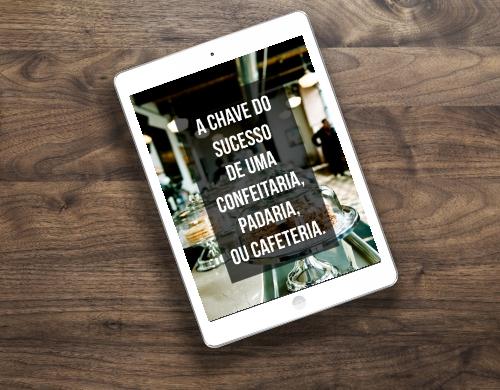 Livro grátis a chave do sucesso de uma confeitaria, padaria, ou cafeteria